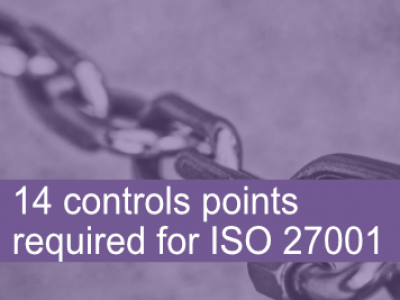 14 controls points required for ISO 27001