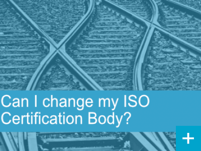 Can I change my ISO Certification Body