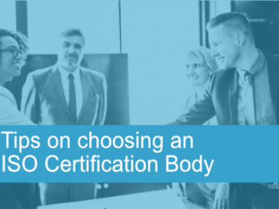 Tips on choosing an ISO 9001 Certification Body