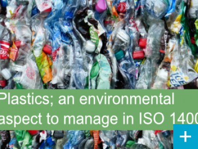 Plastics, a key environmental aspect to manage in ISO 14001