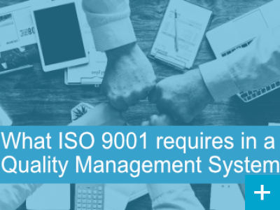 What ISO 9001 requires in a quality system