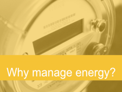 Why manage energy?